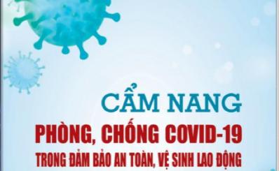 Cẩm nang phòng, chống Covid-19 trong đảm bào an toàn, vệ sinh lao động