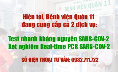 Bệnh viện Quận 11 đang cung cấp cả 2 dịch vụ test nhanh và xét nghiệm SARS-COV-2