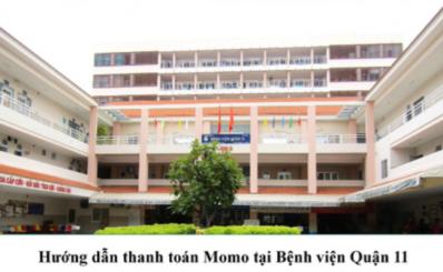 Hướng dẫn thanh toán bằng ví MoMo tại Bệnh viện Quận 11