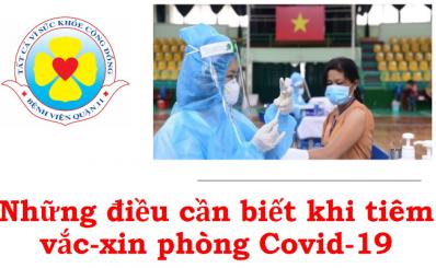 Những điều cần biết sau khi tiêm vắc-xin phòng Covid-19