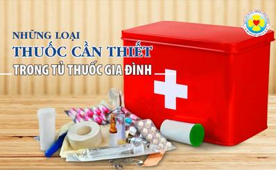 Những loại thuốc cần thiết trong tủ thuốc gia đình